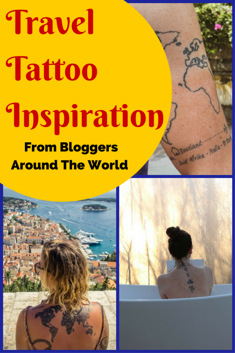 Have you ever looked at someones tattoo and wondered what inspired them to get it? Here are some of the best Travel Tattoo Inspiration and ideas. #tattoo #travel #tattooart