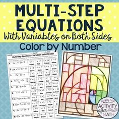 Multi Step Equations With Variables On Both Sides Color By Number Students Will Multi Step Equations Equations Middle School Math Teacher