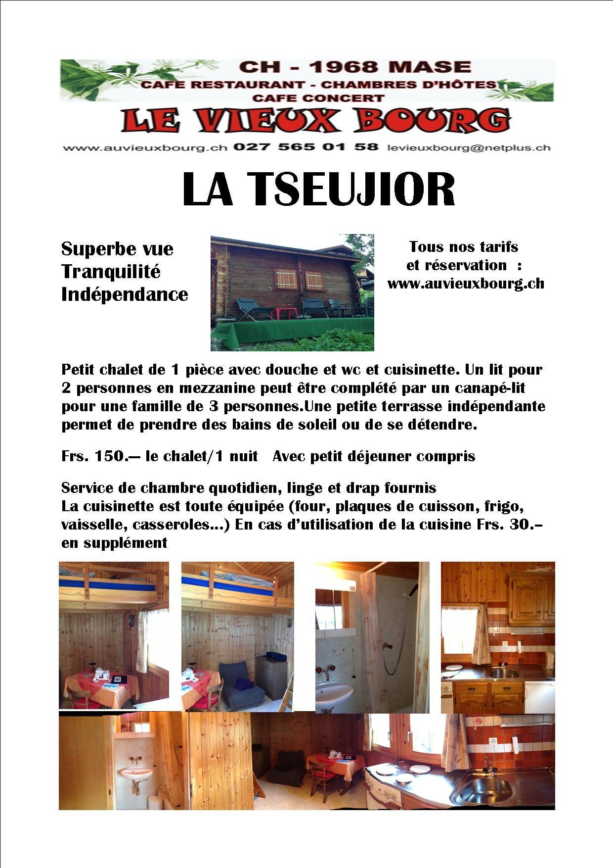 Petit Chalet 1piece Situe Dans Le Village De Mase A Louer
