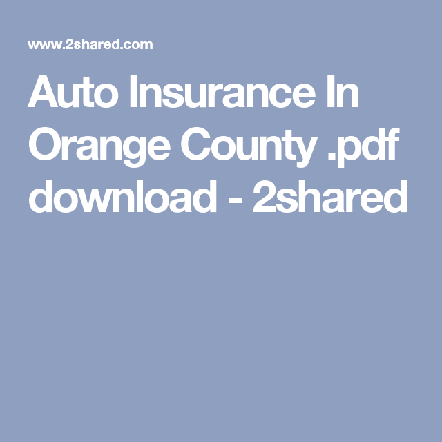 Auto Insurance In Orange County Pdf Download 2shared Car