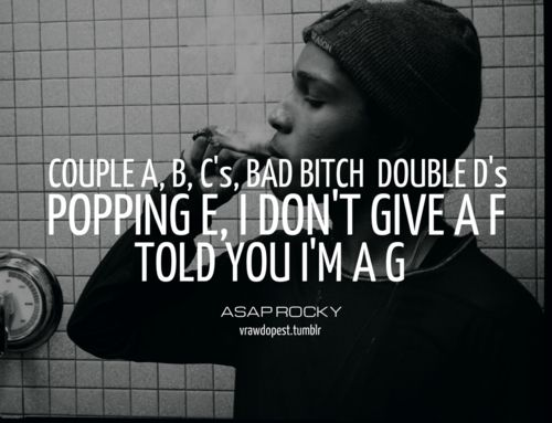 asap rocky music Rocky quotes, Gangster quotes