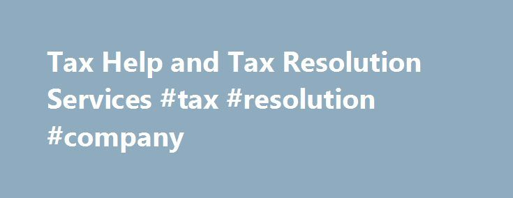 Tax Help and Tax Resolution Services #tax #resolution #company http://coin.nef2.com/tax-help-and-tax-resolution-services-tax-resolution-company/  # Tax Help BBB Accredited We have achieved an A+ rating with the Better Business Bureau, which means we have met their accreditation standards and continue our commitment to resolve any and all consumer concerns. NATP Member Levy Associates are proud members of the National Association of Tax Professionals, an organization dedicated to serving tax…
