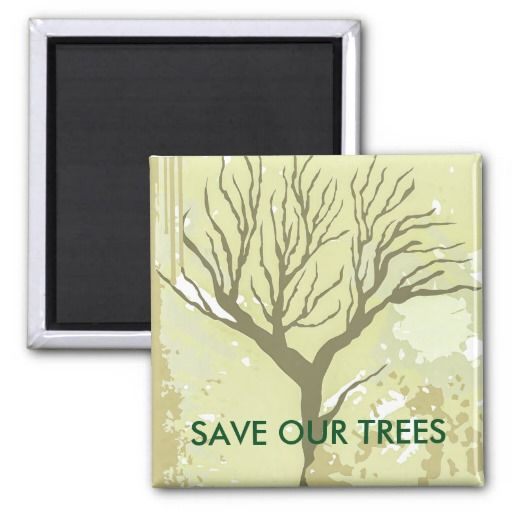 Green Save Our Trees Square Magnet