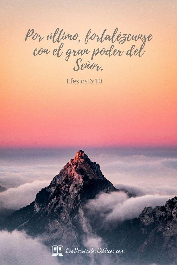 Versiculos De La Biblia De Animo: Versículos De La Biblia. Efesios 6:10 #VersículosBiblicos