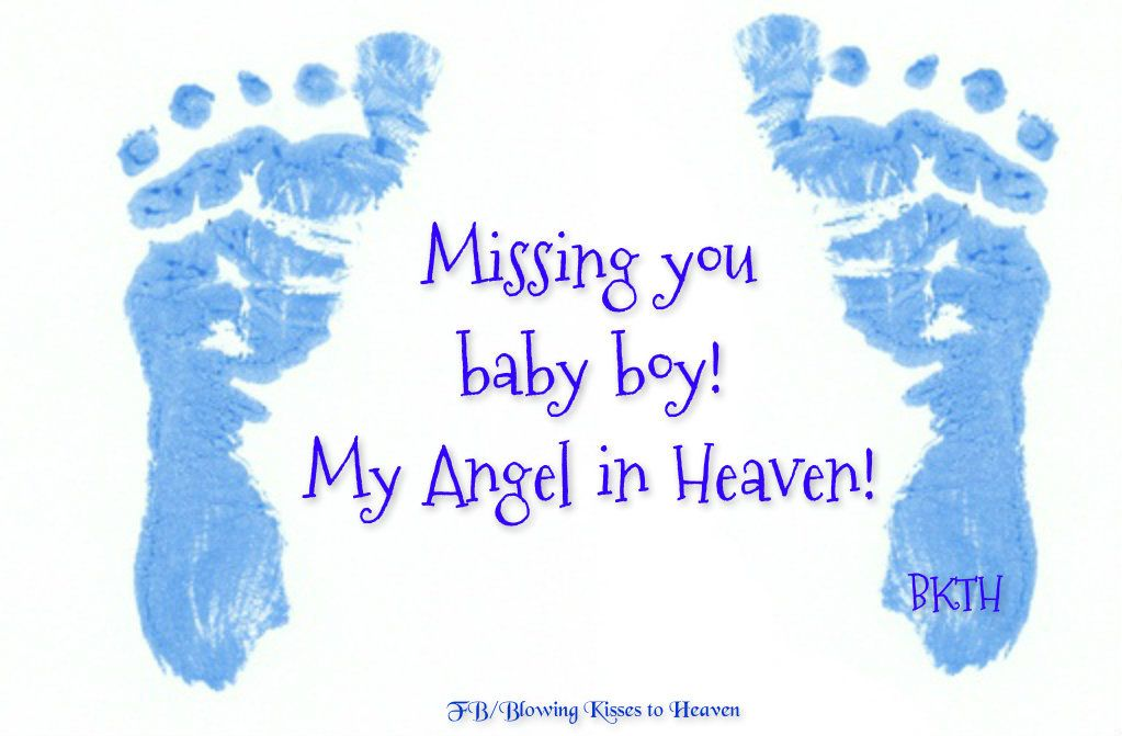 Missing My Baby Boy In Heaven Missing You Baby Child Loss
