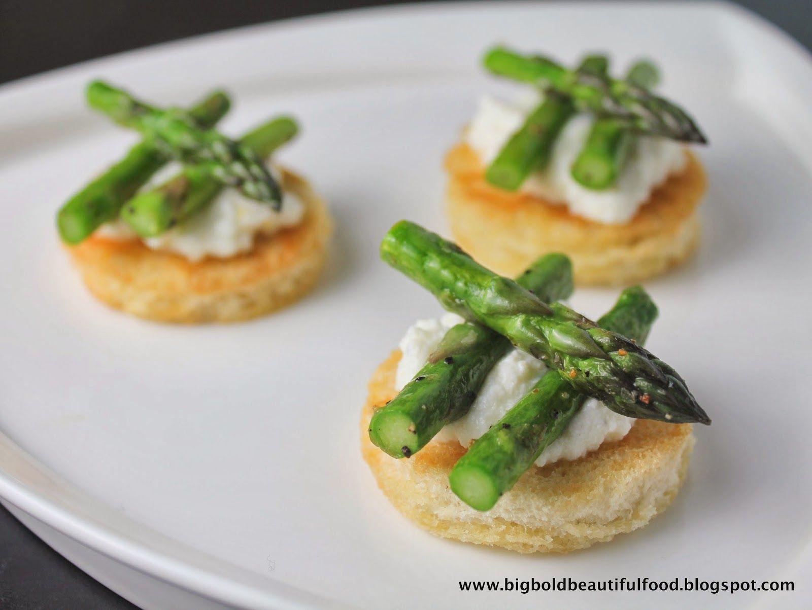 Elegant Asparagus Appetizer   Big, Bold, Beautiful Food: Asparagus & Ricotta Toasts