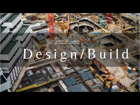 Pros And Cons Of Design Build Youtube Architecture Pinterest