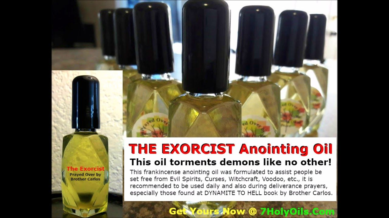 THE EXORCIST Anointing Oil for getting rid of Demons Curses