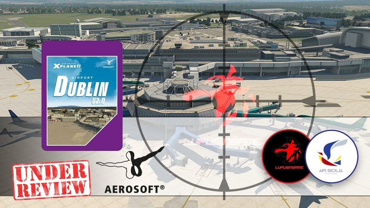 Xplane 11 Video recensione Aerosoft Dublino V2.0 EIDW