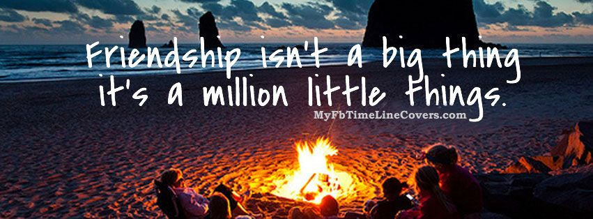 Friendship is a million little things Facebook Covers for