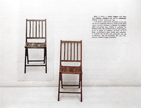 Joseph Kosuth, One and Three Chairs (1965-67) [photograph of chair to scale, wooden folding chair, photographic enlargement of dictionary definition – dimensions variable]
