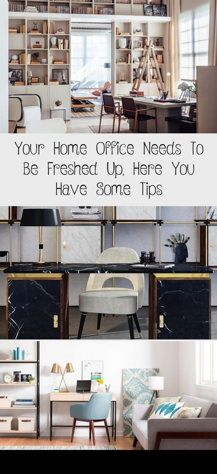 Your Home Office Needs To Be Freshed Up Here You Have Some Tips  İnformation Decor  Learning how to stay efficient and productive is one of the most important tasks of ou...