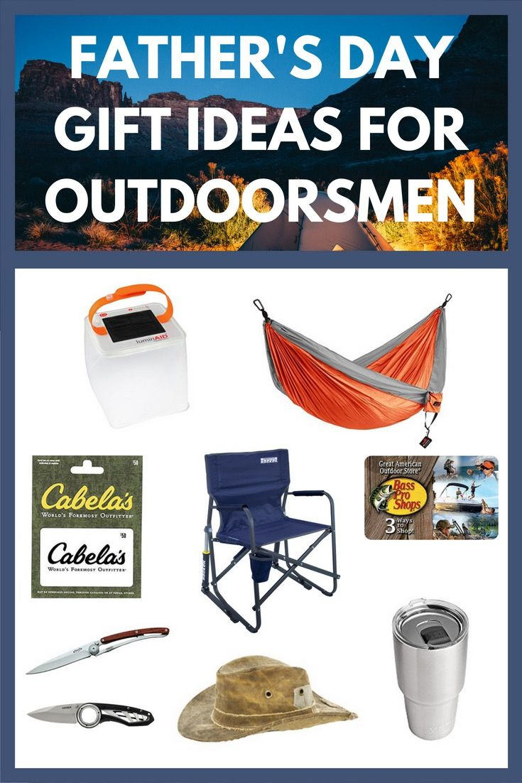 Fathers day gift ideas for outdoorsmen fathers day