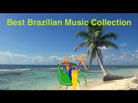 Brazilian Music & Best Brazil Music: Best collection of Brazilian Jazz M...