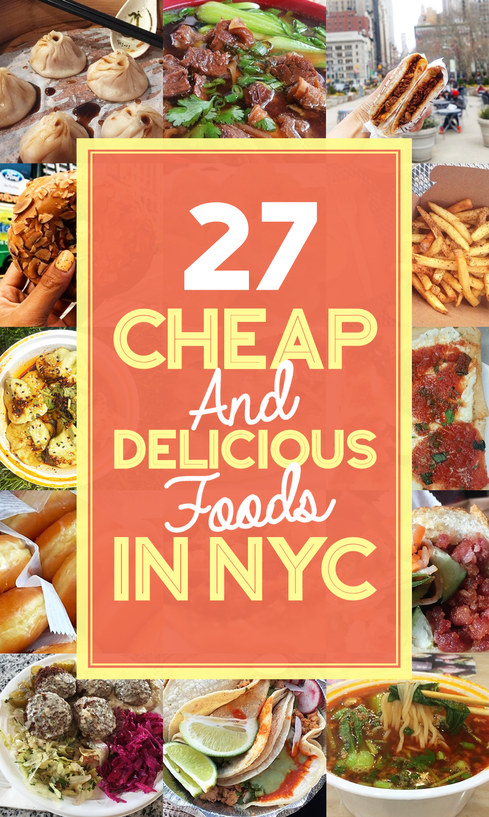The Ultimate Guide To NYC Cheap Eats