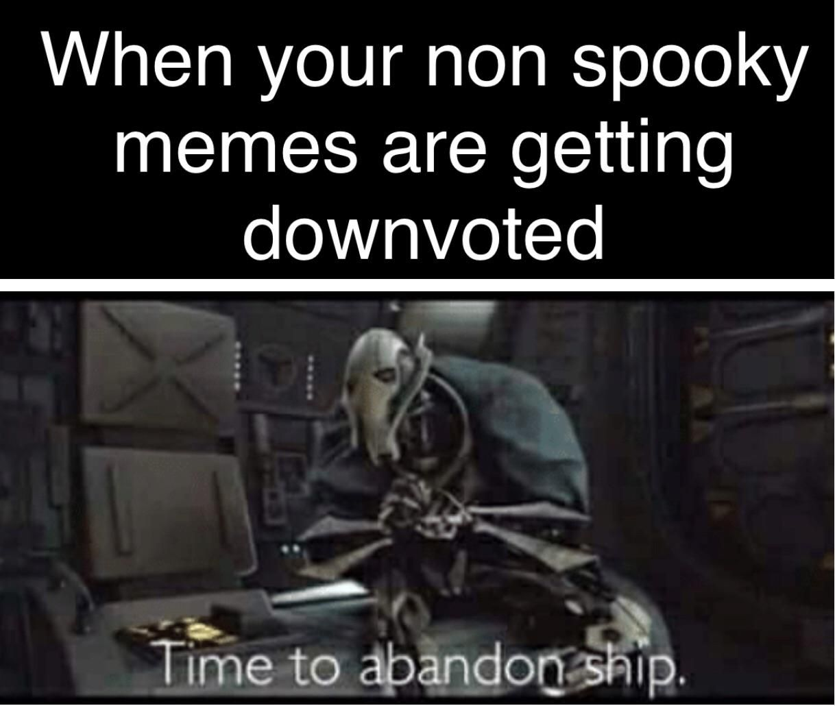 Its Spooktober So We Need General Grievous Memes Spooktober Memes Spooky Memes Star Wars Memes