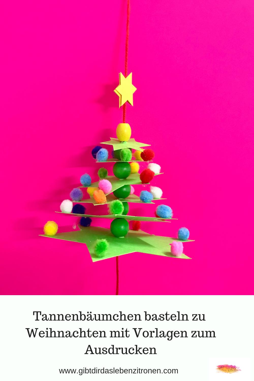 Tannenbäumchen Basteln Zu Weihnachten Mit Vorlagen Zum Ausdrucken