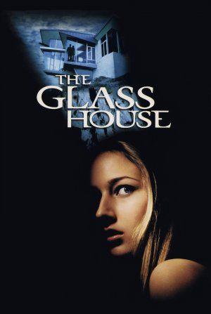 The Glass House 09 15 2001 Thriller Movie Jessica Movie Movie Posters