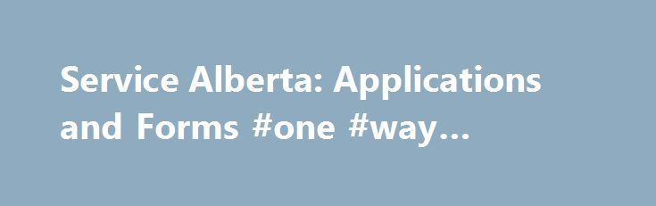 Service Alberta Applications and Forms #one #way #trailer #rental - application forms