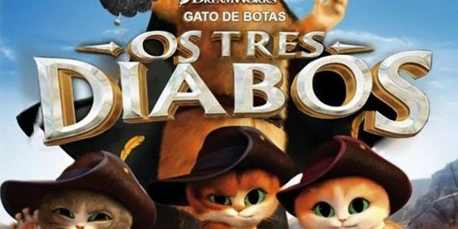 O Gato De Botas Os Tres Diablos Bluray Rip 1080p Dublado 2012