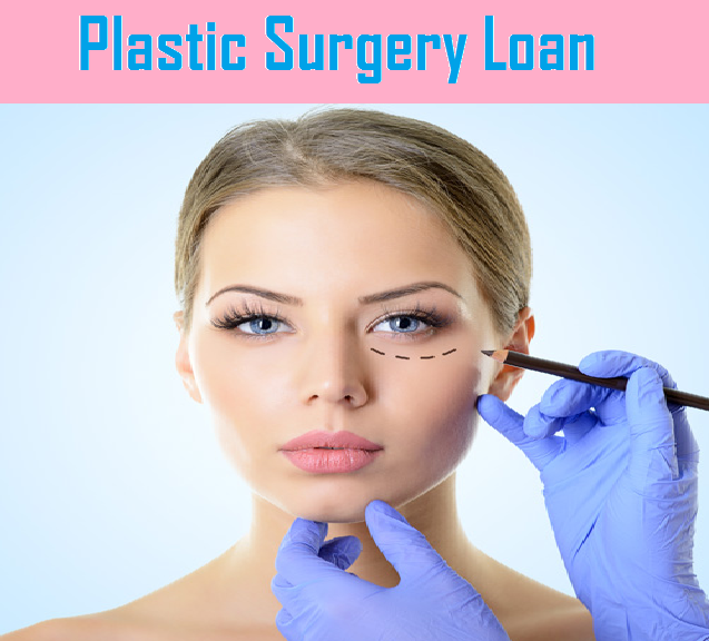 You can easily opt for plastic surgery loans to pay for