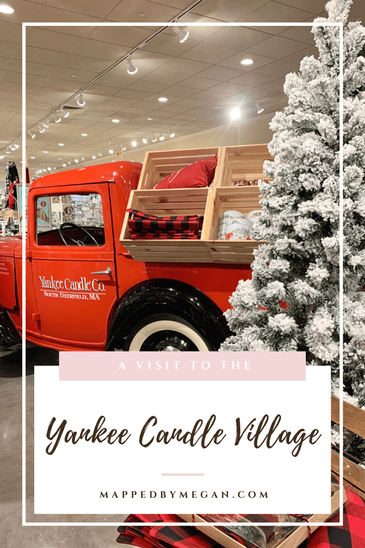 When Is Yankee Candle Village Decorated For Christmas 2020 Yankee Candle Village in South Deerfield, MA   Mapped by Megan in