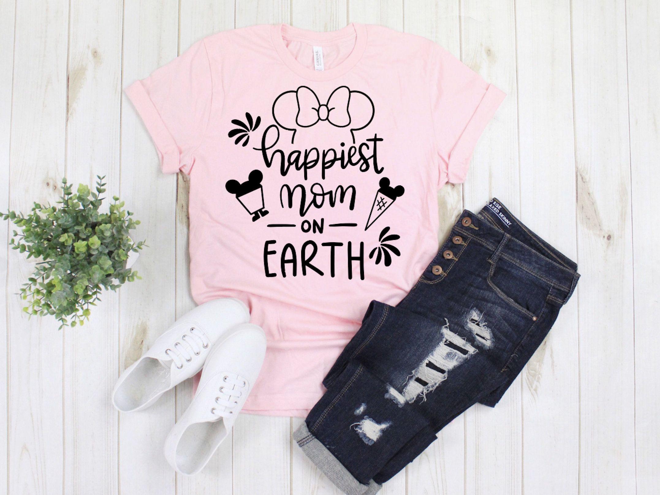 Happiest Mom On Earth Shirt Women S Disney Shirt Disneyworld