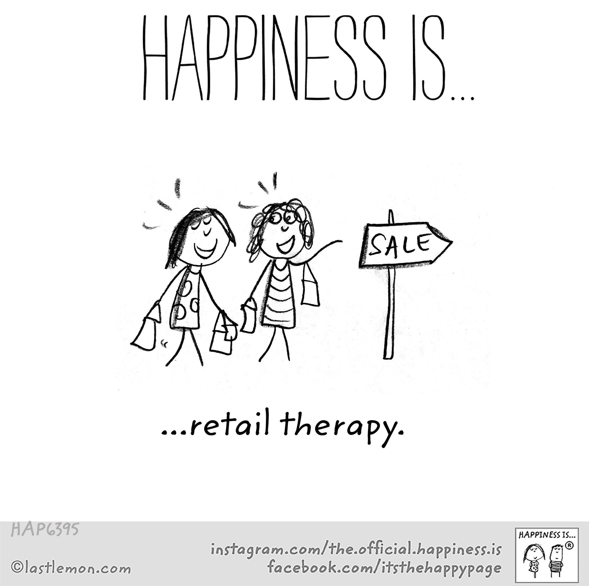Retail therapy | Happy quotes, Retail therapy quotes, Retail ...