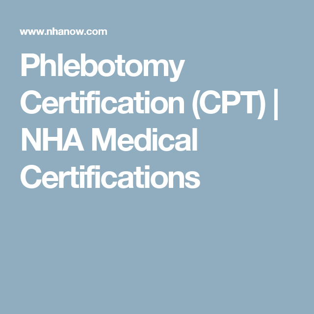 Phlebotomy Certification (CPT) | NHA Medical Certifications