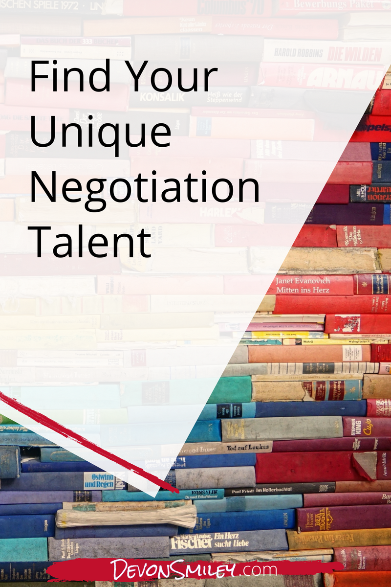 How To Find Your Unique Negotiation Talent Finding