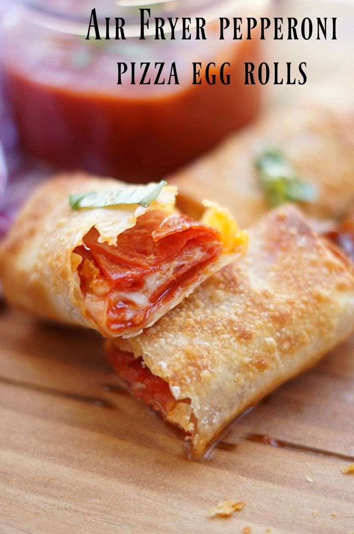Air Fryer Pepperoni Pizza Egg Rolls Recipe Pizza egg