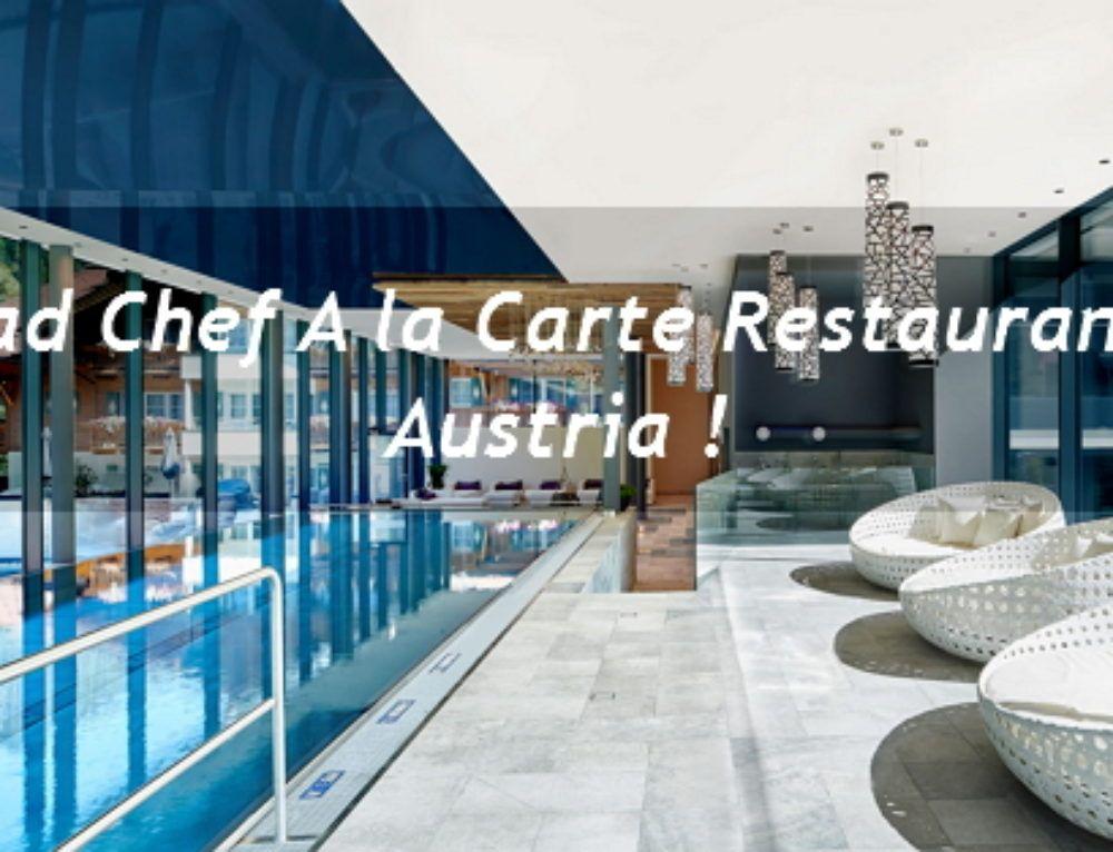 Head Chef A la Carte Restaurant Austria ! Vienna hotel