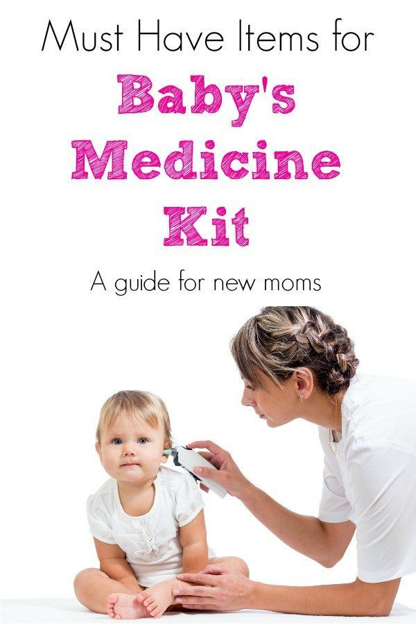 Stocking Baby's Medicine Cabinet | Baby medicine, Baby ...