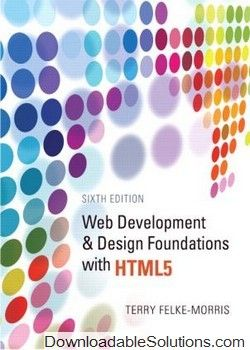 Case Study Solutions For For Web Development And Design Foundations With Html5 5th And 6th Editions Web Design Basics Web Development Design Web Design Quotes