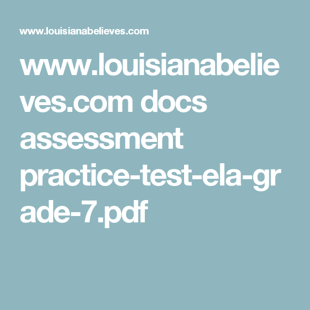 www louisianabelieves com docs assessment practice-test-ela-grade-7