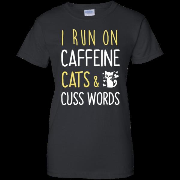 I Run On Caffeine Cats & Cuss Words Shirt, Hoodie, Tank - iFrogTees