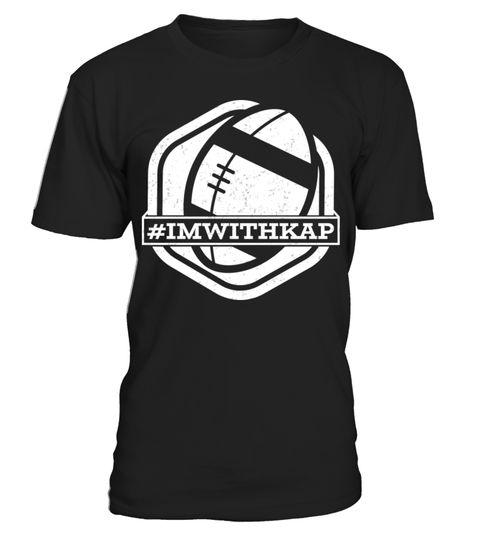 f6b60b578 Take A Knee I Am With Kap Shirt Football 2 . I m with Kap ...