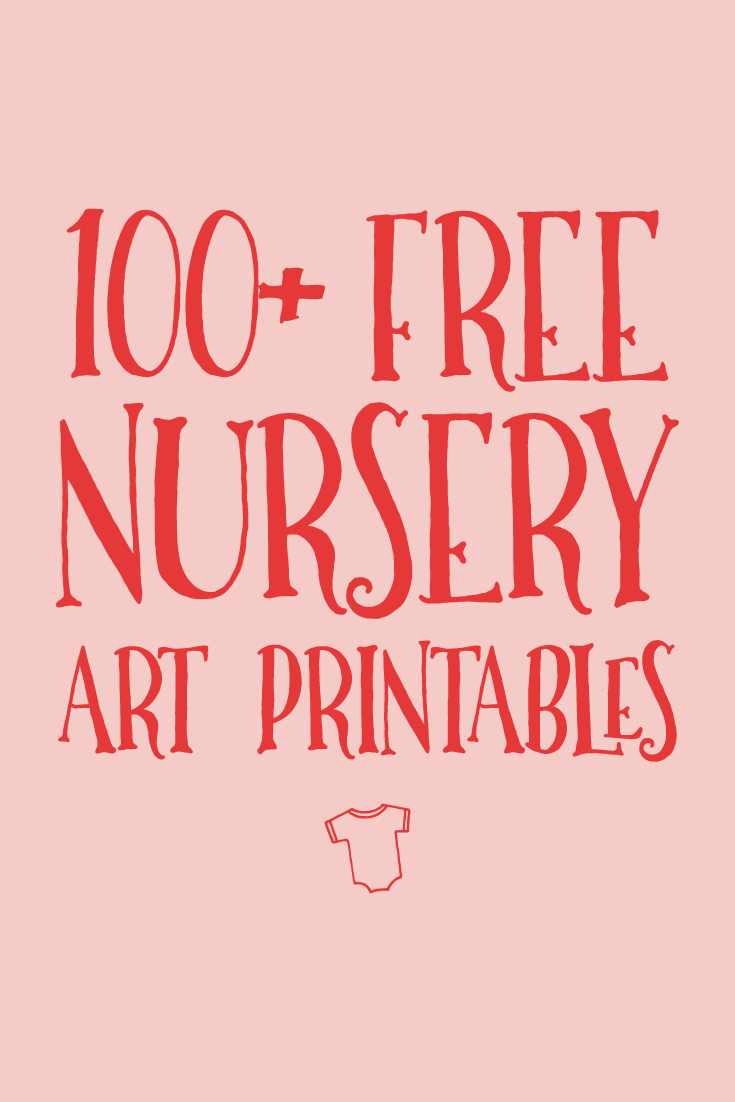 100 free nursery printables that 39 ll look good in every for Nursery wall art