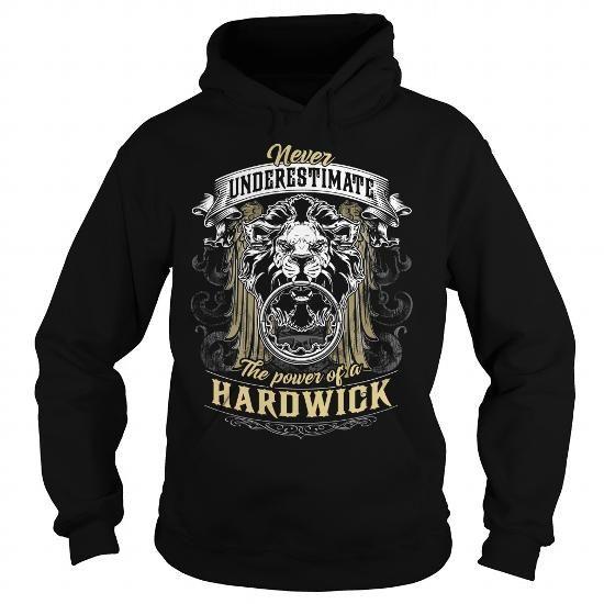 HARDWICK HARDWICKBIRTHDAY HARDWICKYEAR HARDWICKHOODIE HARDWICKNAME HARDWICKHOODIES  TSHIRT FOR YOU