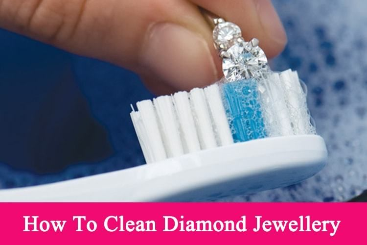 How to clean your diamond jewellery at home here are the