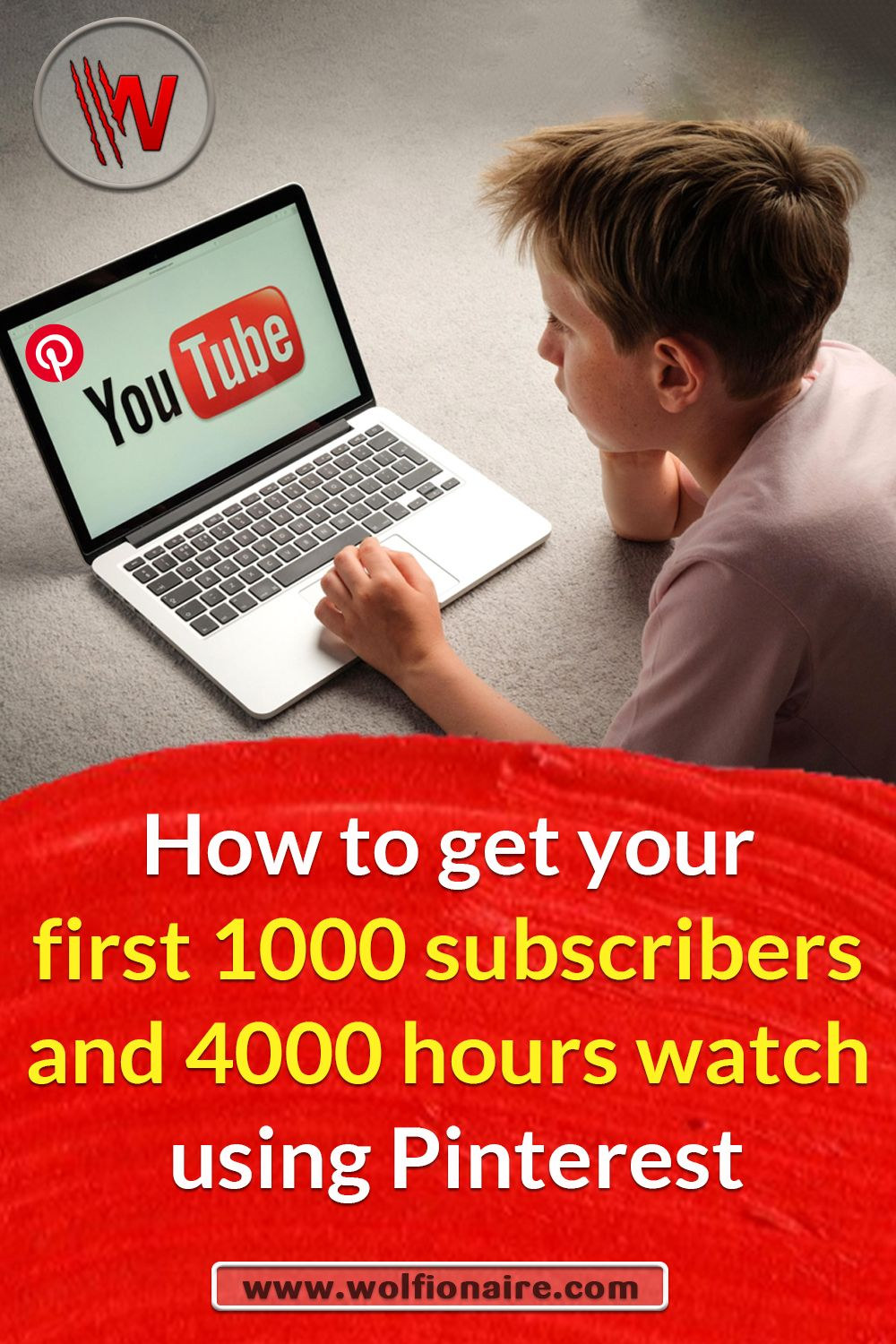 How to get your first 1000 subscribers and 4000 hours watch using Pinterest