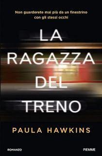 Il Colore dei Libri: Recensione: La ragazza del treno di Paula Hawkins
