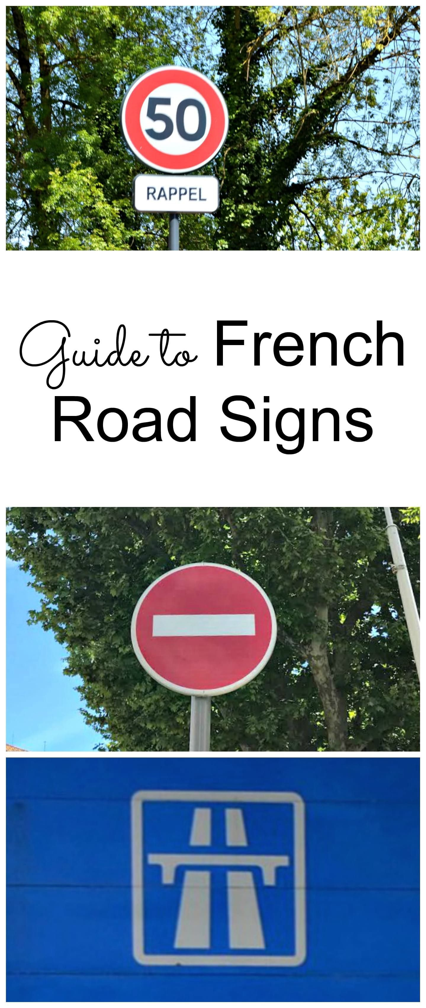 Pictures from the road easy guide to understanding french road french road signs are pretty straightforward and use a lot of universal symbols however buycottarizona Image collections
