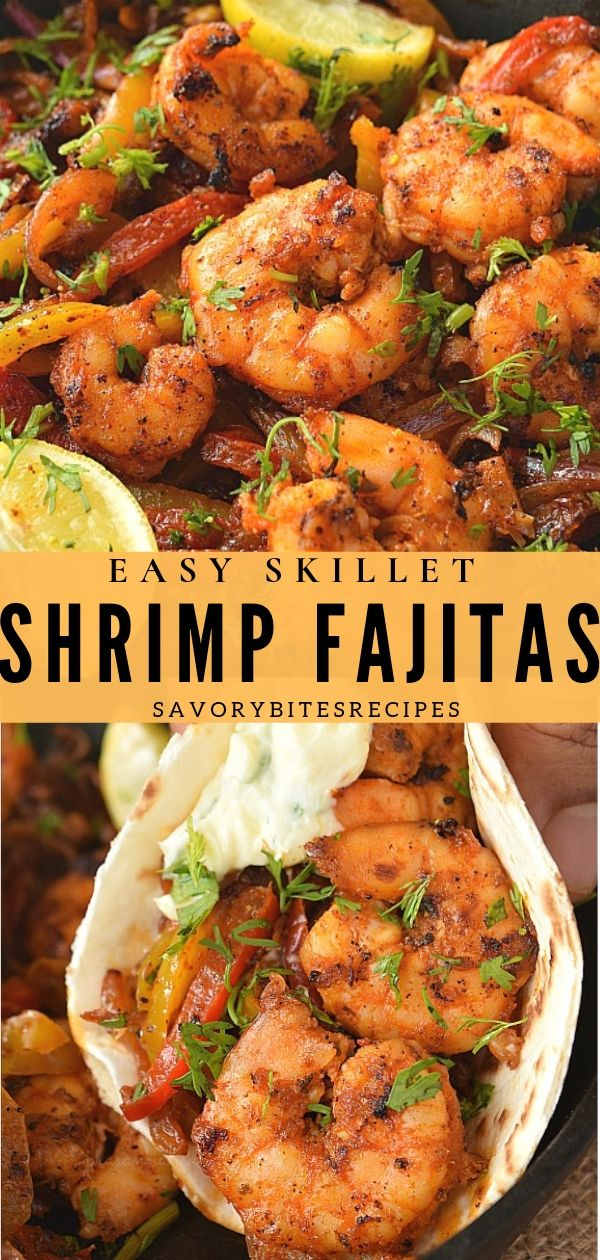 Try  this amazing Skillet Shrimp Fajitas - a good easy,spicy lunch / dinner fix under 30 mins is all you need!   #savorybitesrecipes #skilletshrimpfajitas #shrimpfajitas #easydinnerrecipes #mexicanfood #TexMex #shrimpfajitas