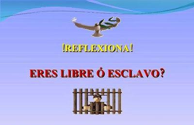 CORTAS HISTORIAS CON MORALEJA: ERES LIBRE Ó ESCLAVO!  ...  Que tipo de persona so...
