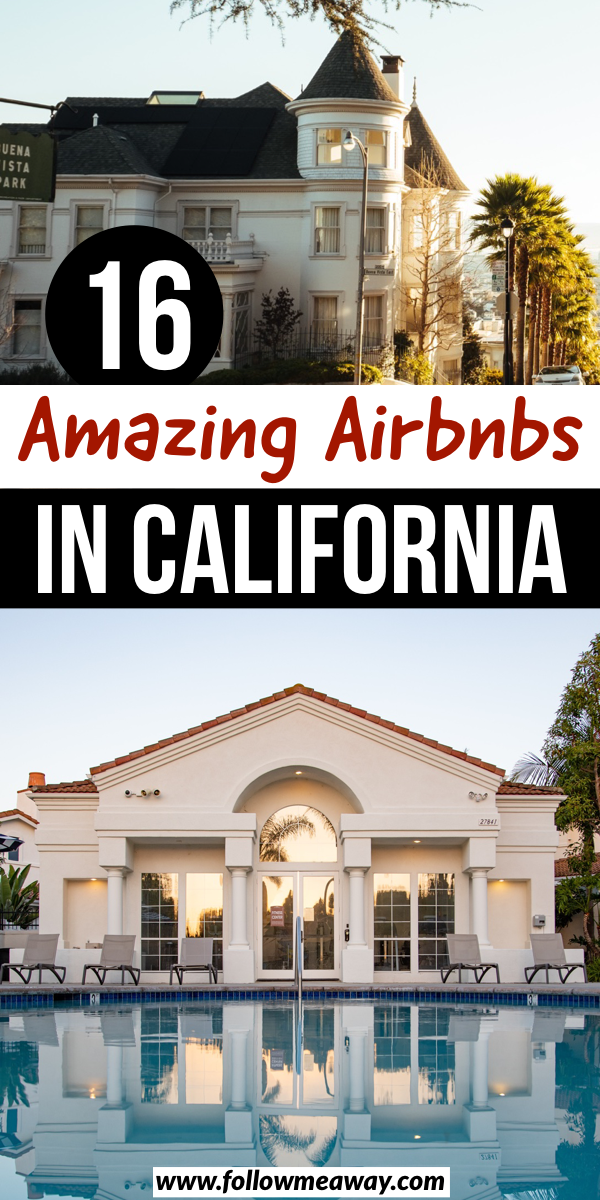 16 amazing Airbnbs in California | 16 best California Airbnbs | best airbnbs in california | best beach houses in california | best cabins in california | best airbnbs in LA | best airbnbs in santa monica #california #airbnb #airbnbexperience
