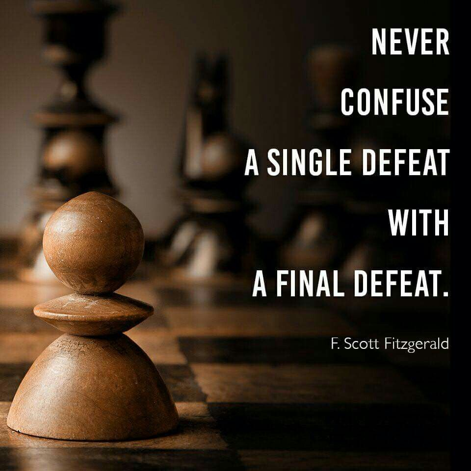 You Can Lose A Battle But Win The War Nuggets Of Truth Quotes