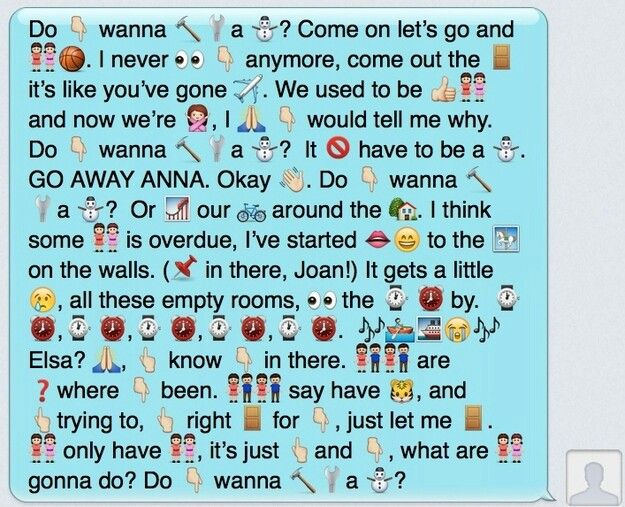 Cool Version Of Do You Wanna Build A Snowman Funny Texts Emoji Texts Funny Emoji Texts