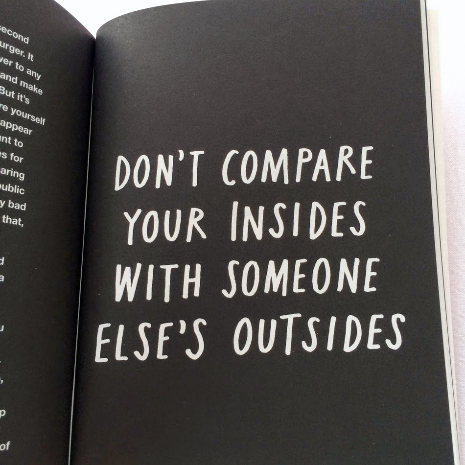Compare Quotes Don't Compare Your Insides With Someone Else's Outsides  Bon Mots