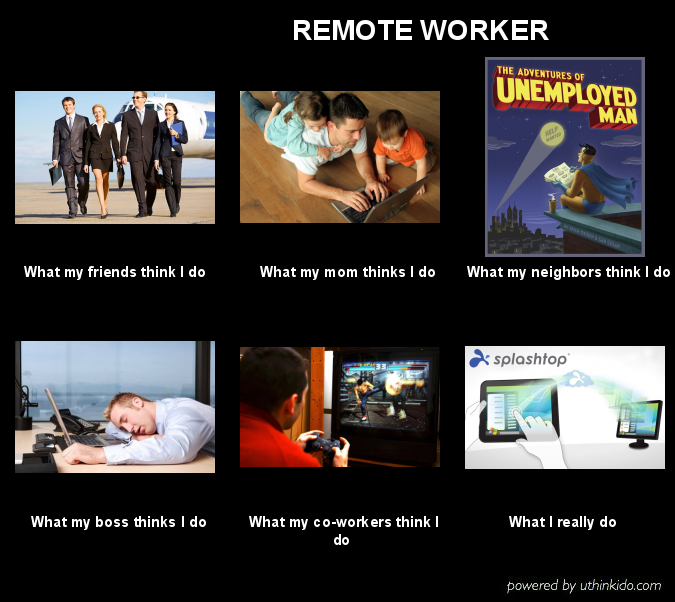 Remote Worker Meme Remote Workers Remote Memes